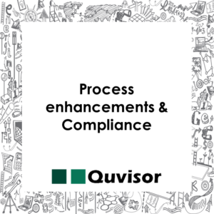 Process enhancements & Compliance